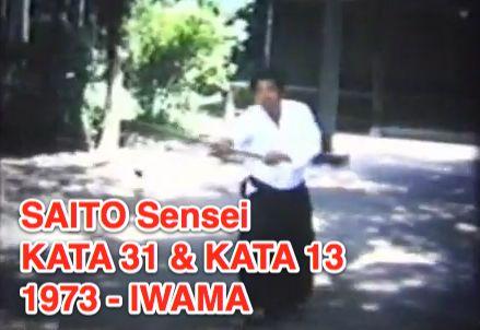 SAITO Sensei : Kata 13 et 31 – 1973