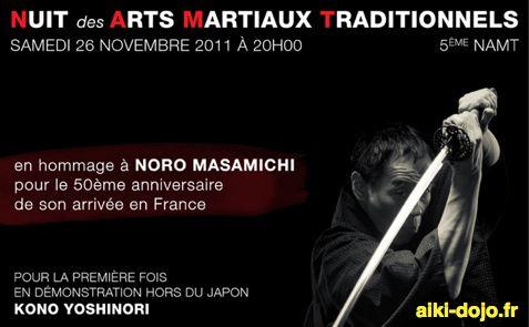 Nuit des Arts Martiaux Traditionnels - NORO Sensei - avec D. TOUTAIN