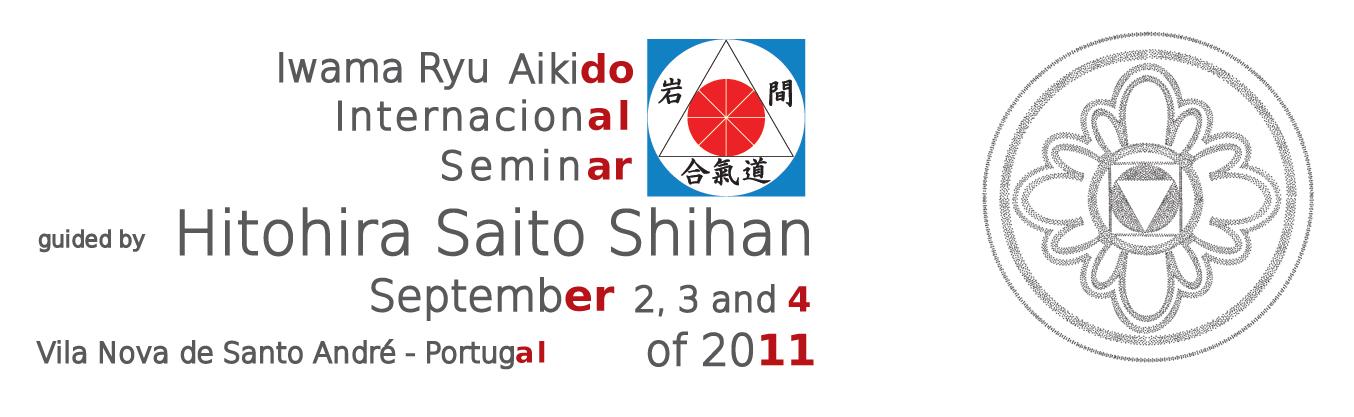 SAITO Hitohira Sensei – Alentejo (Portugal) Septembre 2011