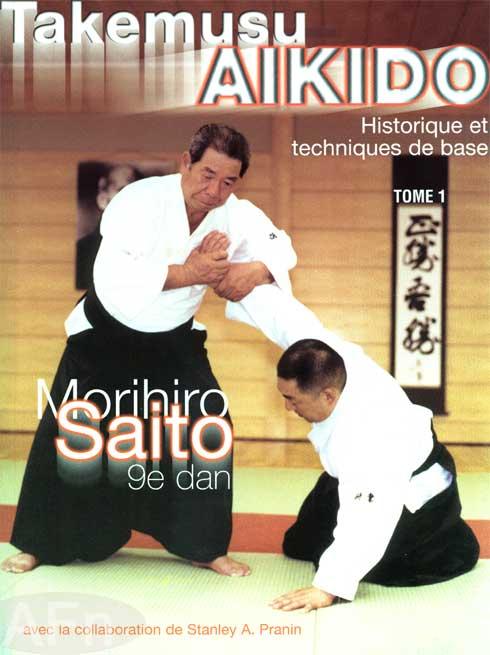 Livre Aikido Takemusu Aiki - Saito Tome 1